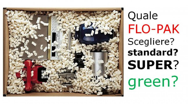 Scegliere il flo-pak standard, il naturale o il green?